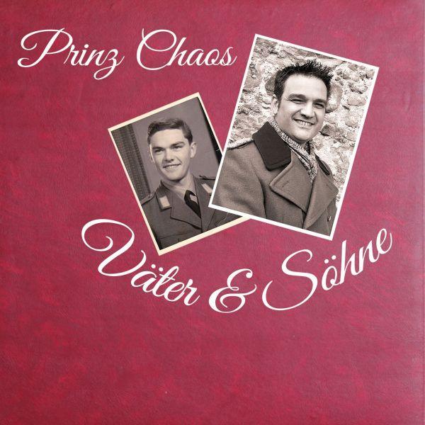 Prinz Chaos - Väter & Söhne