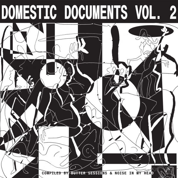 Various - Domestic Documents Vol. 2 (Compiled by Butter Sessions and Noise In My Head)