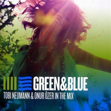 Neumann, Tobi / Özer, Onur - Green & Blue - Tobi Neumann & Onur Özer In The Mix
