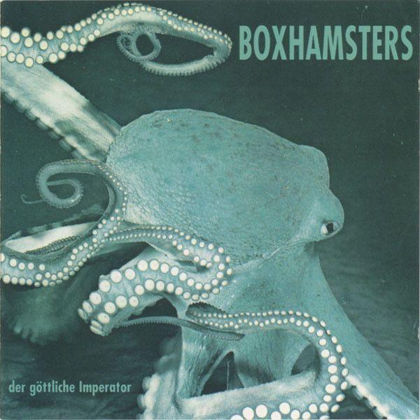 Boxhamsters - Der göttliche Imperator (Reissue)