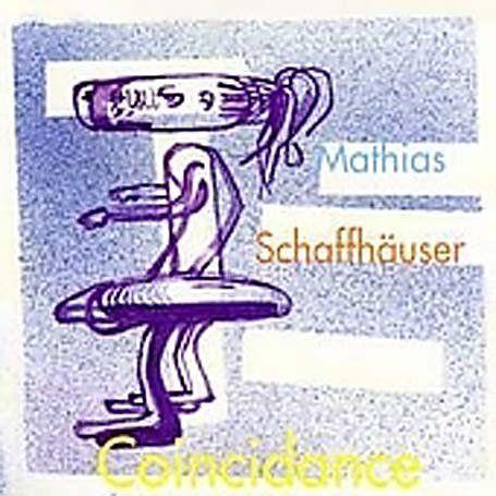 Schaffhäuser, Mathias - Coincidance (2xLP)