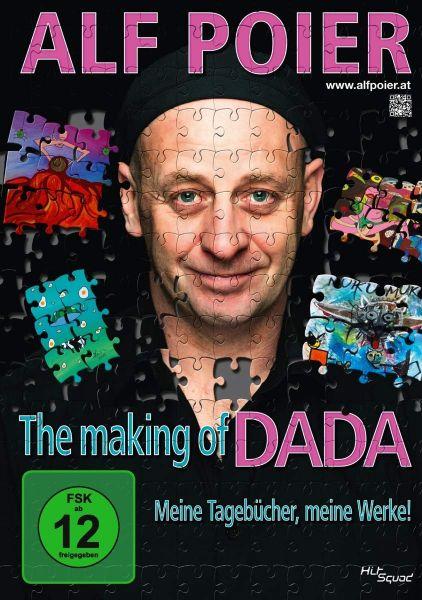 Poier, Alf: The Making Of DADA - Meine Tagebücher, meine Werke!