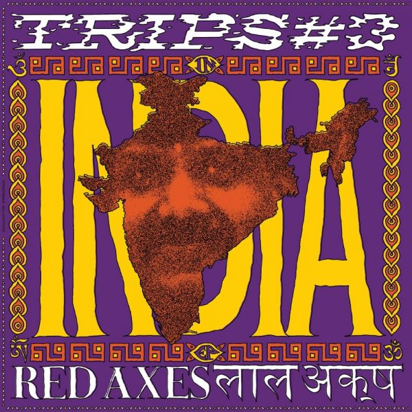 Red Axes - Trips #3: India
