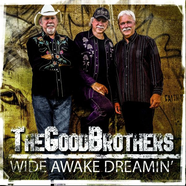 Good Brothers - Wide Awake Dreamin'