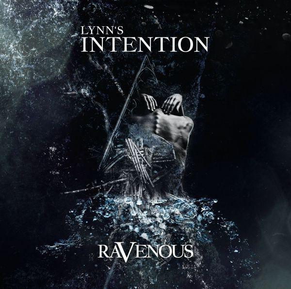 Lynn's Intention - Ravenous
