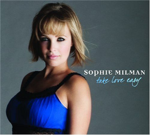 Milman, Sophie - Take love easy