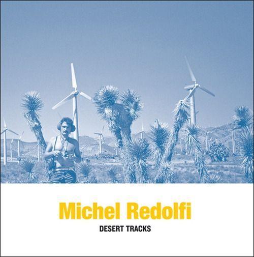 Redolfi, Michel - Desert Tracks