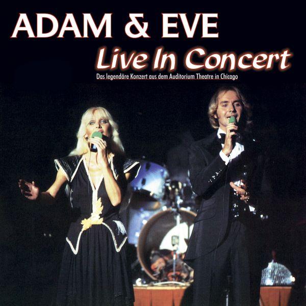 Adam & Eve - Live In Concert