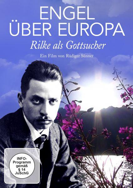 Engel über Europa - Rilke als Gottsucher