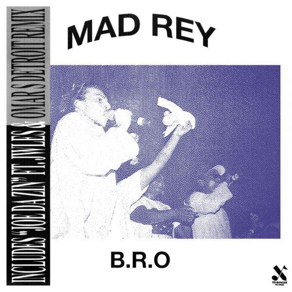 Mad Rey - B.R.O.