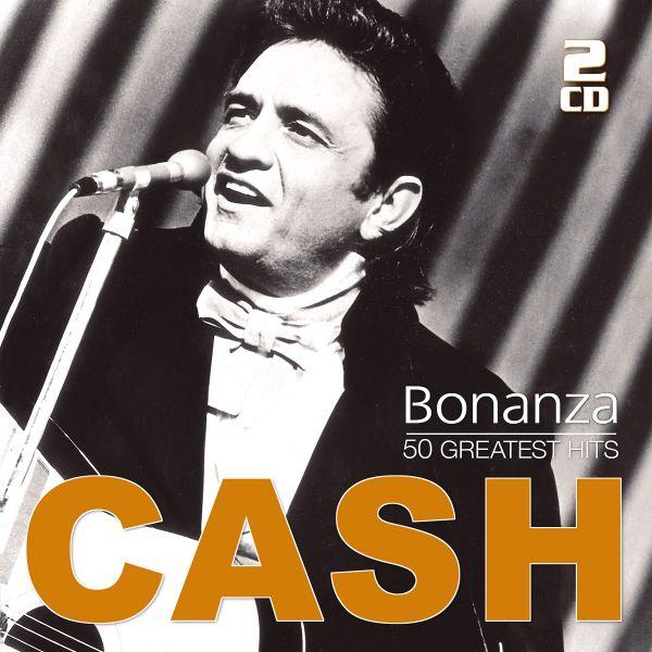 Cash, Johnny - Bonanza - 50 Greatest Hits