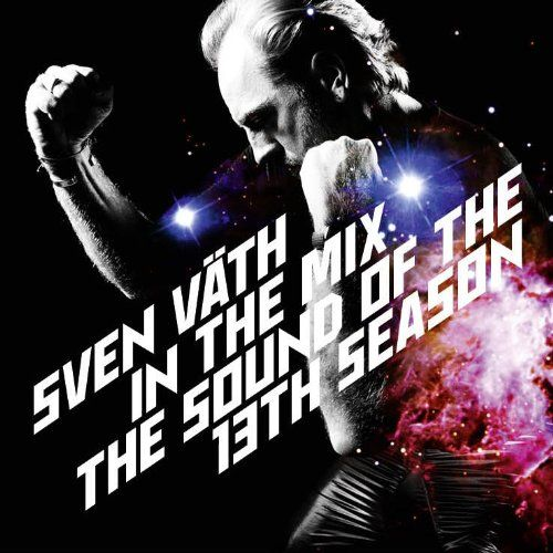 Väth, Sven - Sven Väth in the Mix: The Sound of the Thirteenth Season