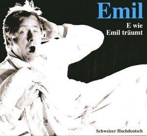 Steinberger, Emil - Emil - E wie Emil träumt (CD)