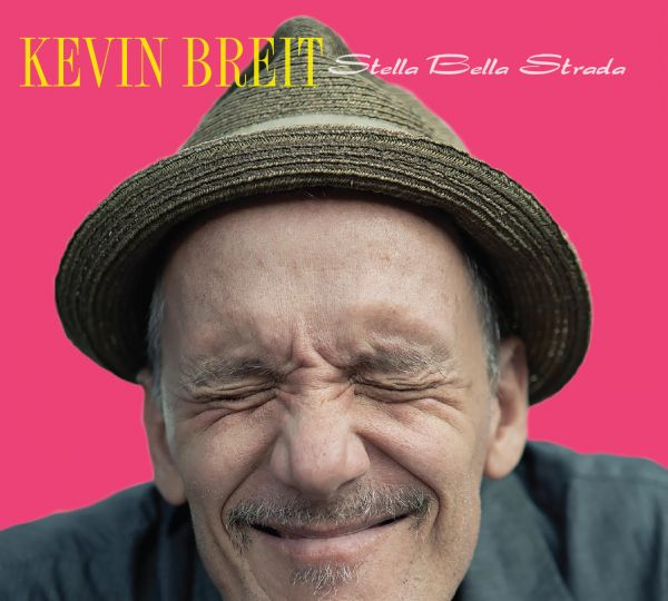 Breit, Kevin - Stella Bella Strada