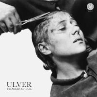 Ulver  - Flowers Of Evil