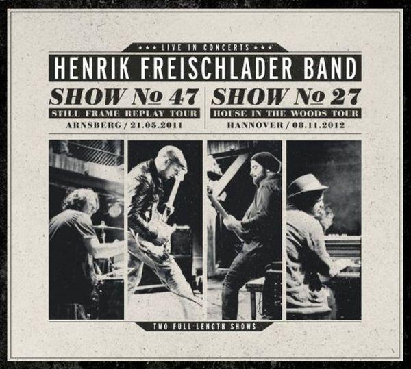 Freischlader, Henrik - Live in concerts (Show No. 47/2011 - Show No. 27/2012)