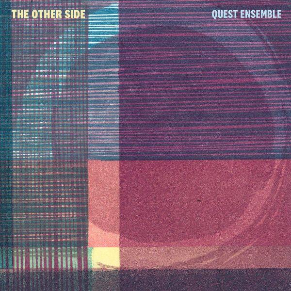 Quest Ensemble - The Other Side (LP)