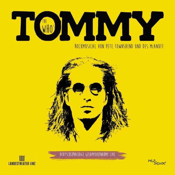 Original Cast Linz - The Who's Tommy - Das Rockmusical - Deutschsprachige Gesamtaufnahme Live