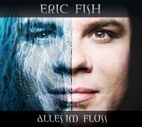 Fish, Eric - Alles im Fluss