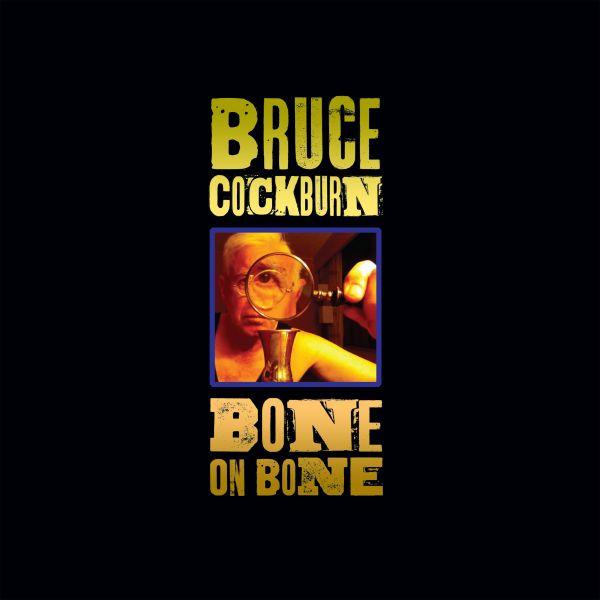 Cockburn, Bruce - Bone On Bone (LP)