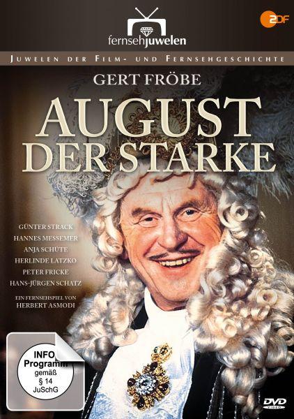 August der Starke (Gert Fröbe)