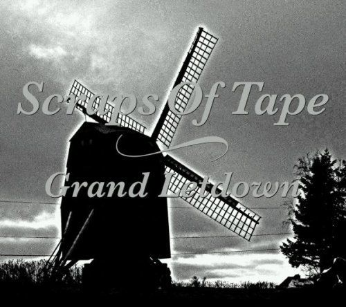 Scraps of Tape - Grand letdown