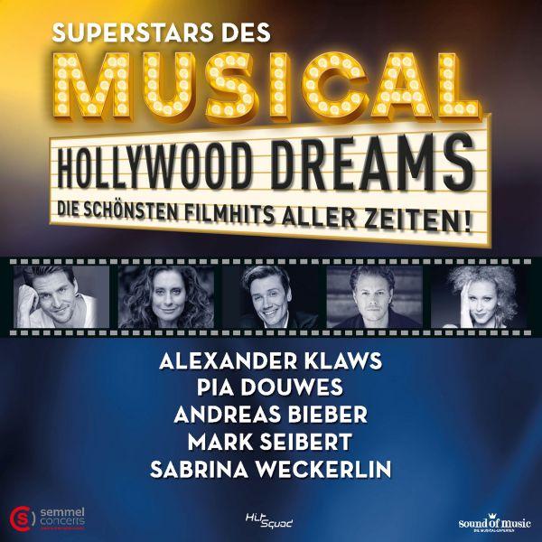 Superstars des Musical (A. Klaws, P. Douwes, A. Bieber, M. Seibert, S. Weckerlin) - Hollywood Dream