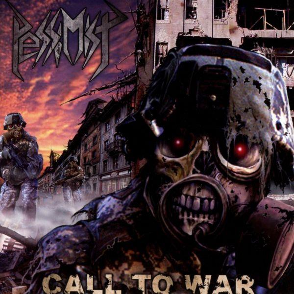 Pessimist - Call To War