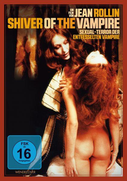 Shiver of the Vampire (Sexual-Terror der entfesselten Vampire)