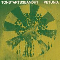Tonstartssbandht - Petunia (LP)