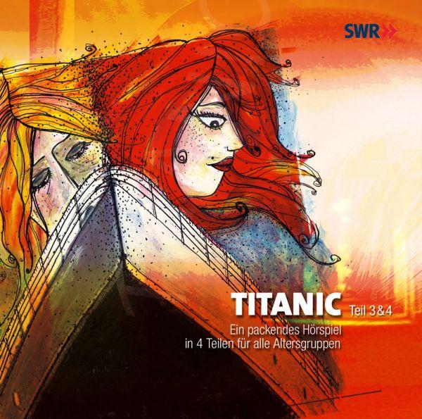 Primus, Bodo / Franck, Pierre / Wiedem, Ilona - Titanic Teil 3 & 4