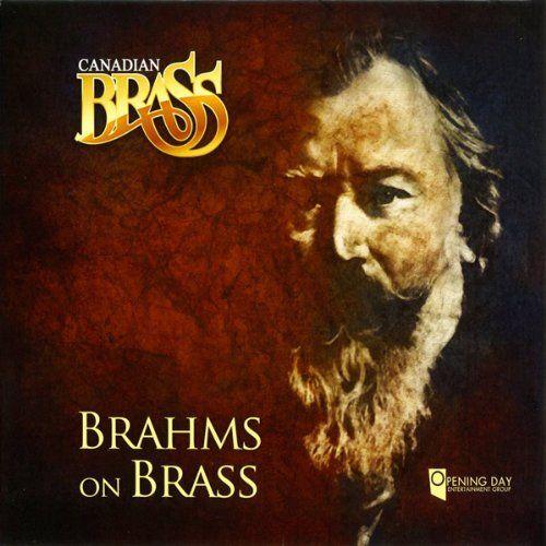 Canadian Brass - Brahms On Brass