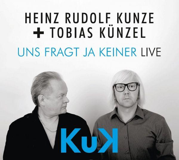Kunze, Heinz Rudolf / Künzel, Tobias (Turbine-Shop Only!) - Uns Fragt Ja Keiner - Live (Limited Edit