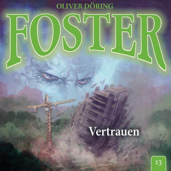 Döring, Oliver - Foster 13 - Vertrauen