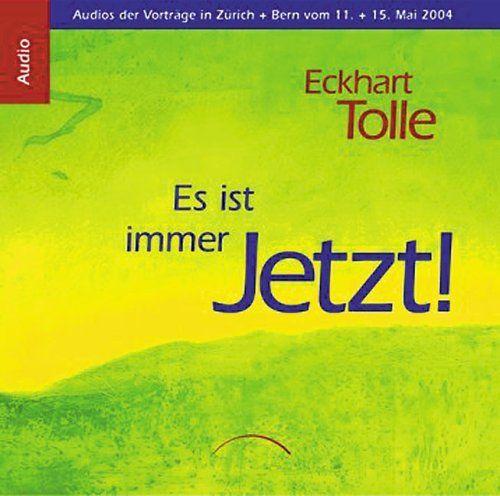 Tolle, Eckhart - Eckhart Tolle: Es ist immer jetzt (5 CDs)