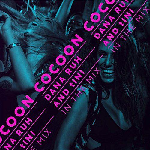 Various - Cocoon Ibiza mixed by Dana Ruh & tINI