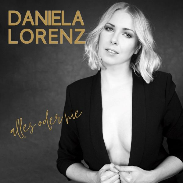 Lorenz, Daniela - Alles oder nie