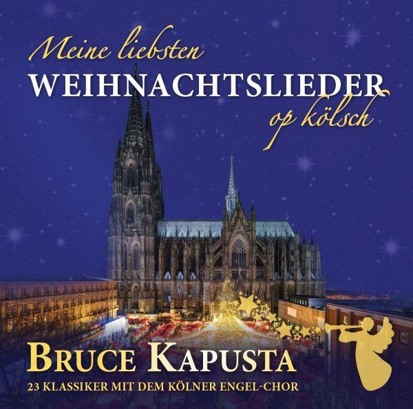 Kapusta, Bruce - Meine liebsten Weichnachtslieder op kölsch