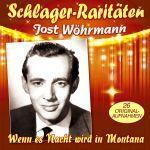 Wöhrmann, Jost - Wenn es Nacht wird in Montana - 26 große Erfolge