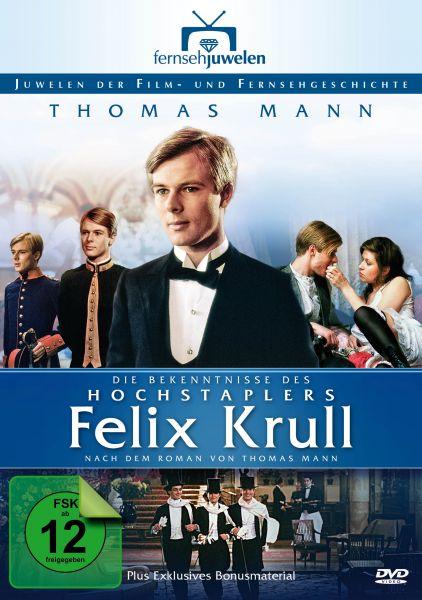 Die Bekenntnisse des Hochstaplers Felix Krull - Teil 1-5 (Thomas Mann)