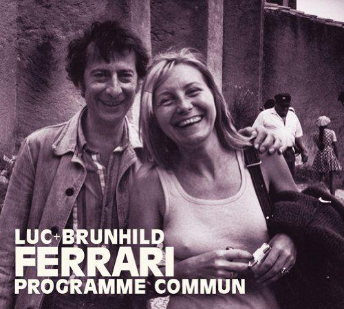Ferrari, Luc & Brunhild - Programme Commun