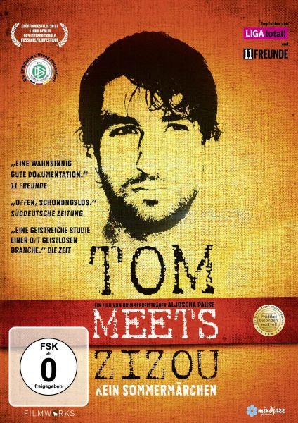 Tom meets Zizou - Kein Sommermärchen