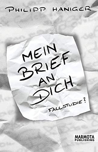 Haniger, Philipp - Mein Brief an Dich