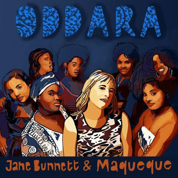 Bunnett, Jane and Maqueque - Oddara