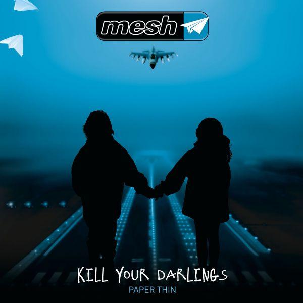 Mesh - Kill Your Darlings (12inch EP)