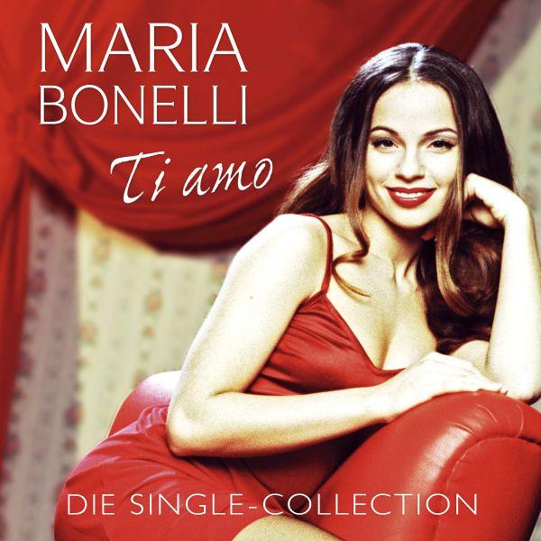 Bonelli, Maria - Ti amo - Die Single-Collection