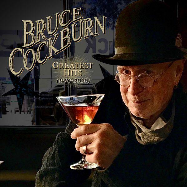 Cockburn, Bruce - Greatest Hits 1970 - 2020