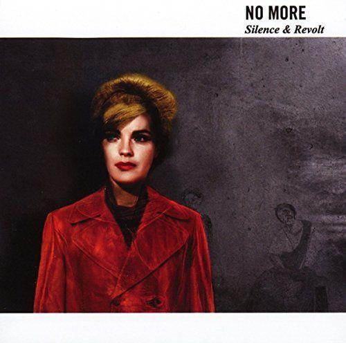No More - Silence & Revolt