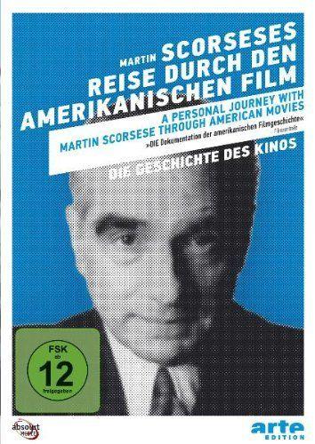 Scorseses Reise durch den amerikanischen Film (Filmgeschichte weltweit)