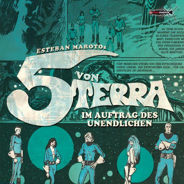 Ohrenkneifer (Maroto, Esteban) - Die 5 Von Terra - Im Auftrag Des Unendlichen (Hörspiel)